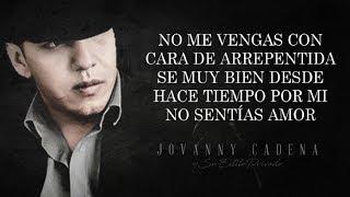 (LETRA) ¨YA ME ENTERɨ - Jovanny Cadena Y Su Estilo Privado (Lyric Video)