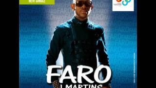 J MARTINS FT FALLY IPUPA & DJ ARAFAT - FARO  (OFFICIAL FULL SONG) {BRAND NEW}