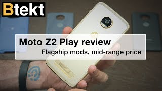 Moto Z2 Play Review: Fair price meets flagship features