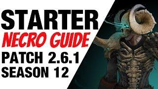 Patch 2.6.1 Necromancer Starter Build Guide Season 12 Diablo 3