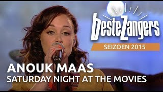 Anouk Maas - Saturday night at the movies - De Beste Zangers van Nederland