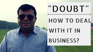 Doubt - How to deal with it in Business? | In Hindi | Tarun Agarwal
