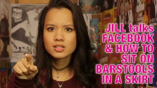 Jill talks Facebook and How to sit on barstools in a skirt #6