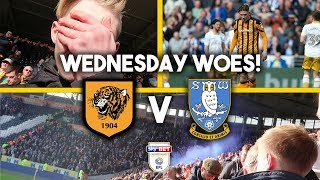 WHAT A JOKE!!! - HULL 0-1 SHEFFIELD WEDNESDAY HOME VLOG!