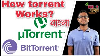 (Bangla)/What is torrent?How torrent works?Torrent explained in bangla.Torrent work in Bangladesh?