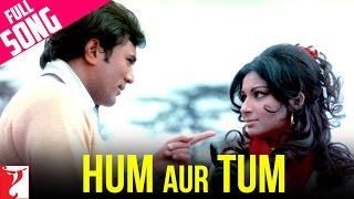 Hum Aur Tum - Full Song   Daag   Rajesh Khanna   Sharmila Tagore   Kishore Kumar   Lata Mangeshkar