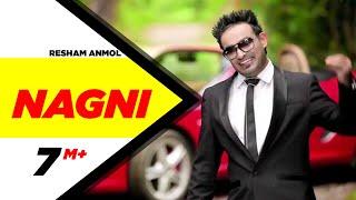 Nagni | Resham Anmol | Bhinda Aujla | Full Official Music Video
