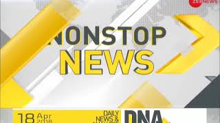 DNA: Non Stop News, April 18, 2018