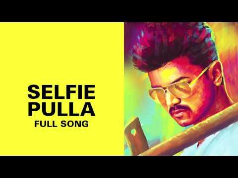 Selfie Pulla - Full Audio Song - Kaththi