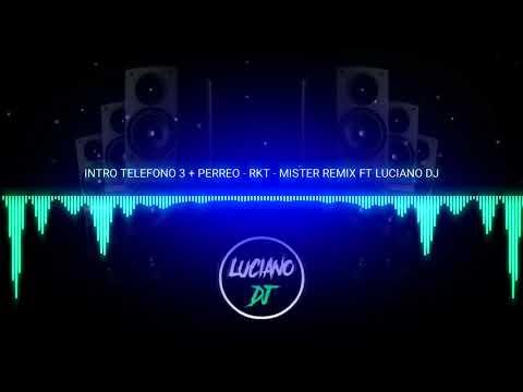 Xxx Mp4 INTRO TELEFONO 3 PERREO RKT LUCIANO DJ FT MISTER REMIX 3gp Sex