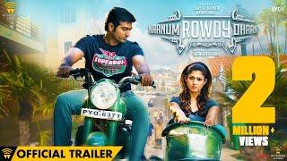 Naanum Rowdy Dhaan - Official Trailer | Vijay Sethupathi, Nayanthara | Anirudh | Vignesh Shivan