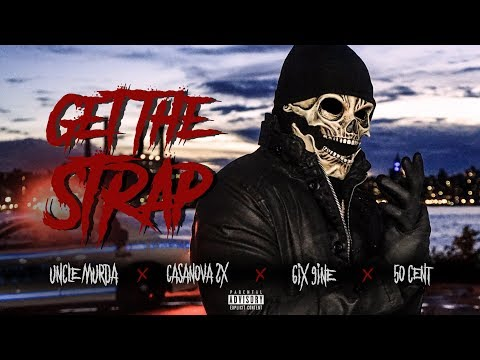 Xxx Mp4 Uncle Murda 50 Cent 6ix9ine Casanova Get The Strap Official Music Video 3gp Sex