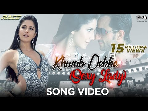Xxx Mp4 Khwab Dekhe Sexy Lady Video Song Race Saif Ali Khan Katrina Kaif Monali T Neeraj S 3gp Sex