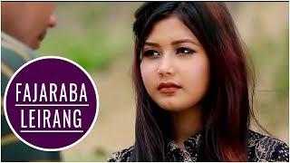 Fhajaraba Leirang - Official Music Video Release 2016