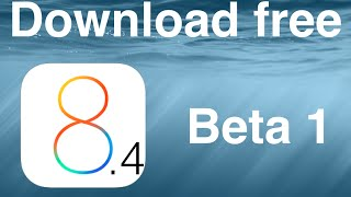 How to download ios 8.4 beta 1 + review + first look FREE NO COST!!!