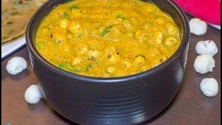 Phool Makhana Curry