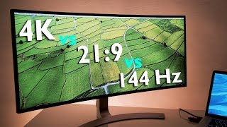 Ultrawide 21:9 vs UHD 4K vs Gaming 144 Hz ... Which is best?