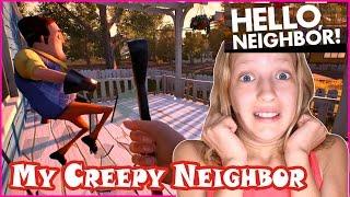 My Neighbor is so Creepy!