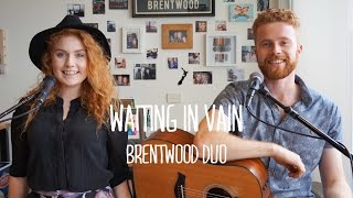 Bob Marley - Waiting In Vain (Brentwood Cover)