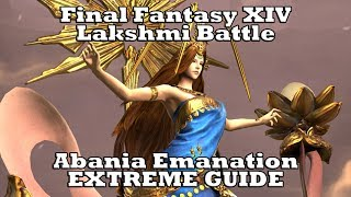 Final Fantasy XIV - Gyr Abania - Emanation EXTREME- Lakshmi EXTREME GUIDE