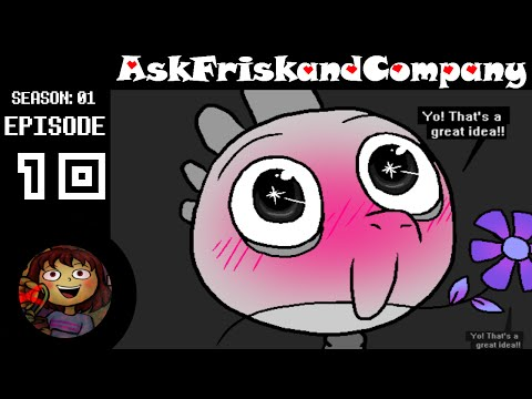 MK HAS ACQUIRED A BAE | Ask Frisk and Company | Episode 10