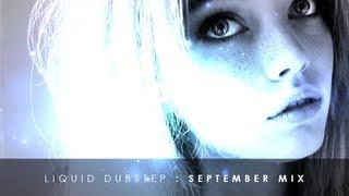 Liquid Dubstep Mix - September 2013