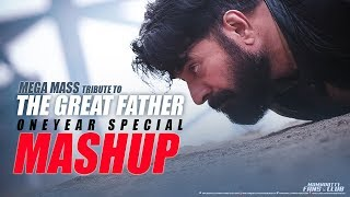 The Great Father | 1 Year Special Mashup | Mega Mass Tribute | Mammootty