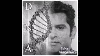 Léo Magalhães -DNA (Lançamento 2016)