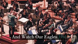 The Philadelphia Orchestra -  Fly Eagles Fly!