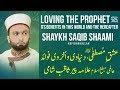 Loving the Prophet ﷺ by Shaykh Saqib Shaami (Full Lecture | HD)
