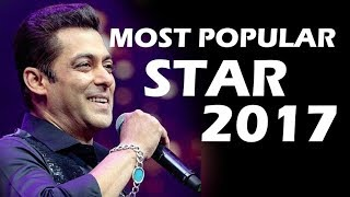 Salman Khan CROWNED Most Popular Star Of 2017