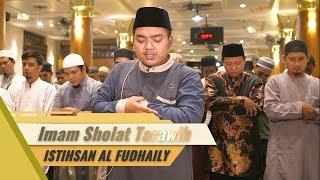 Istihsan Arif Al Fudaily   Imam Tarawih   Al Fateha & Ar Rahman