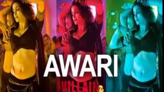 Awari Full Song | Ek Villain | Sidharth Malhotra | Shraddha Kapoor