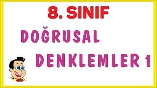8. SINIF DOĞRUSAL DENKLEMLER 1 | ŞENOL HOCA