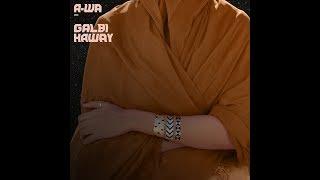 A-wa : Galbi Haway (official audio)