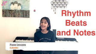 Online Piano Lessons : Lesson 8 : Rhythm , Beats and Notes