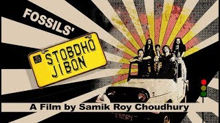 Stobdho Jibon | (Official Music Video) | Fossils 5 | Fossils | Bengali Music Video 2017
