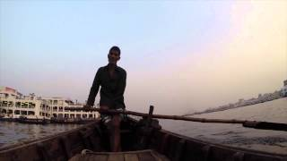 The Streets of Dhaka Bangladesh and Boating on the Buriganga River