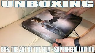 UNBOXING BATMAN V SUPERMAN THE ART OF THE FILM SUPERHEROE EDITION