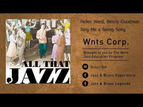 Xxx Mp4 Helen Ward Benny Goodman Sing Me A Swing Song 3gp Sex