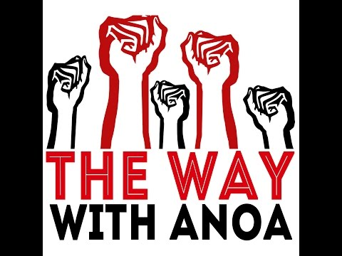 The Way w Anoa Live Special Edition Guest Nick Brana