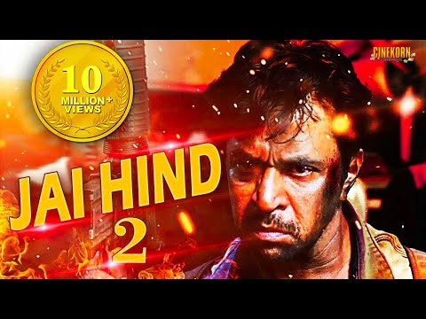 Jai Hind 2 Tamil Full Movie | 2017 Latest Dubbed Movie in Hindi