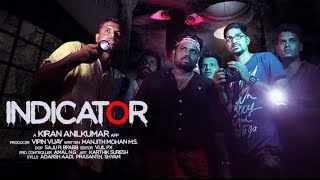 Ghost hunting Malayalam Comedy Horror Short Film INDICATOR
