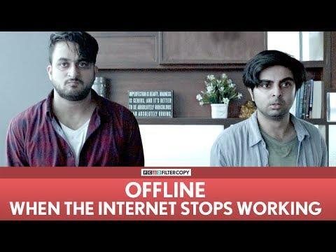 FilterCopy | OFFLINE - When The Internet Stops Working | Ft. Veer Rajwant Singh and Akash Deep Arora