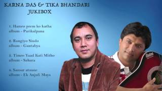 Best songs of Karna Das with Tika Bhandari | Audio Jukebox |