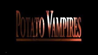 Potato Vampires (2012) Full Movie ENG