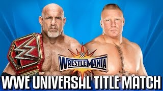 Wrestlemania 33 Goldberg vs Brock Lesnar WWE Universal Championship Match Simulation