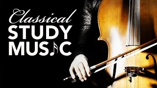 Study Music for Concentration, Instrumental Music, Classical Music, Work Music, Relax, ♫E185