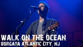 Toad The Wet Sprocket - Walk On The Ocean live Atlantic City, NJ 2014 Summer Tour