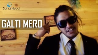 Galti Mero - Cooldee | New Nepali Rap Song 2017